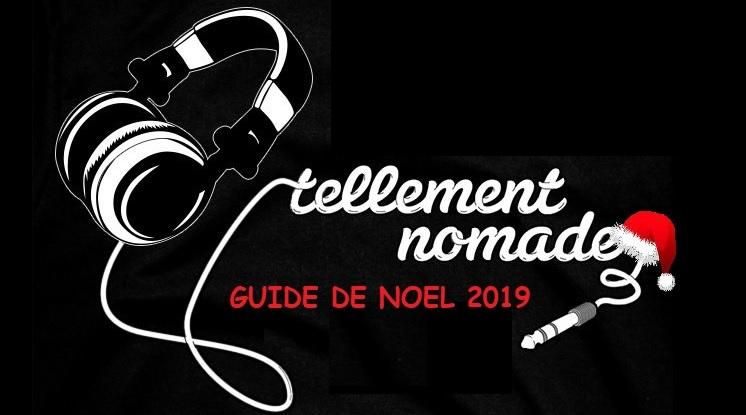 Intro. Voici le Guide de Noël de Tellement Nomade pour l'année 2019 !  Le guide renaît de ses cendres cette année afin de revenir à ce qui fait l'essence de TN, c'est à dire le nomade ! Chi-Fi, Intras-auriculaires, Bluetooth, Ultra-nomade, vous trouverezà n'en pas douter dans la liste quelque chose à glisser sous […]